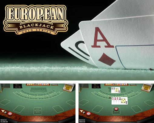 Кроме игры Blackjack 21: Classic poker games скачайте бесплатно European blackjack: Gold series для Android телефона или планшета.
