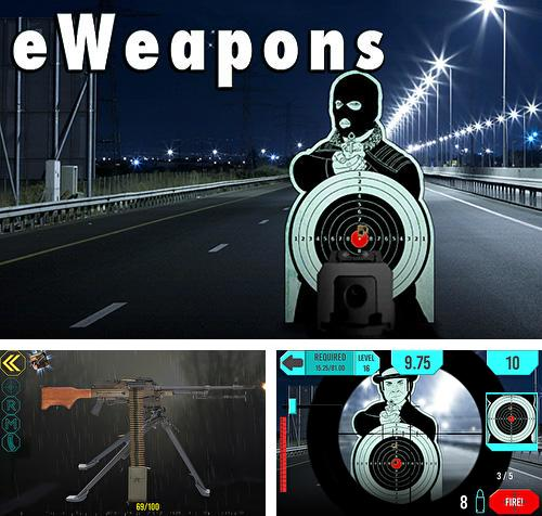 eWeapon: Gun weapon simulator