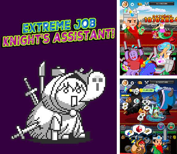 Extreme job knight's assistant!