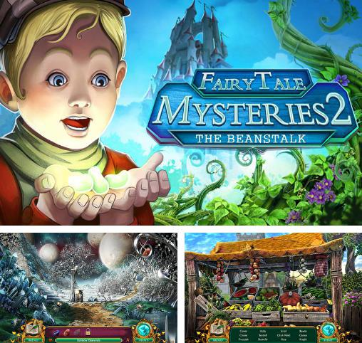 Fairy tale: Mysteries 2. The beanstalk