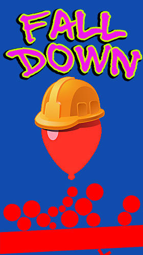 Fall down: Crazy and the hardest 2D game! poster