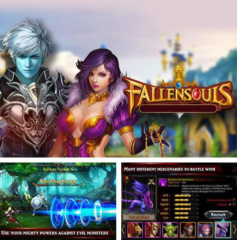 In addition to the game Monster Madness for Android phones and tablets, you can also download Fallen souls for free.