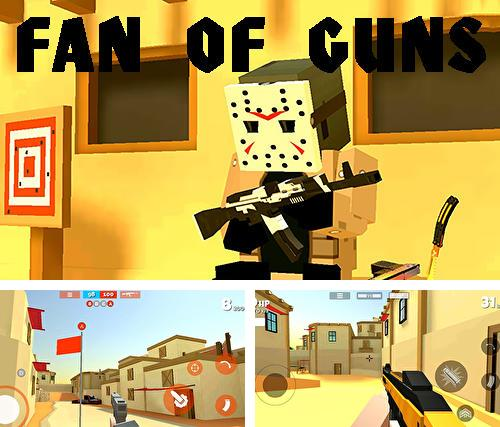 In addition to the game Gunshot сity for Android phones and tablets, you can also download Fan of guns for free.