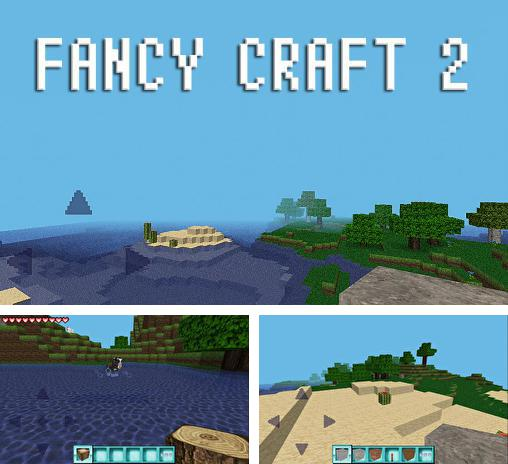 In addition to the game Minebuilder for Android phones and tablets, you can also download Fancy craft 2 for free.