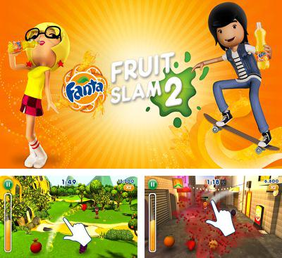 In addition to the game Fruit Ninja vs Skittles for Android phones and tablets, you can also download Fanta Fruit Slam 2 for free.