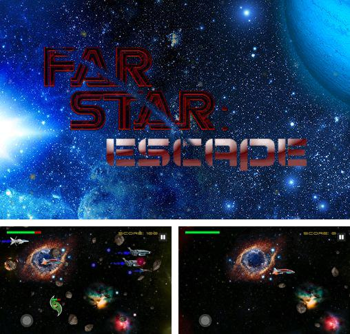 Far star: Escape