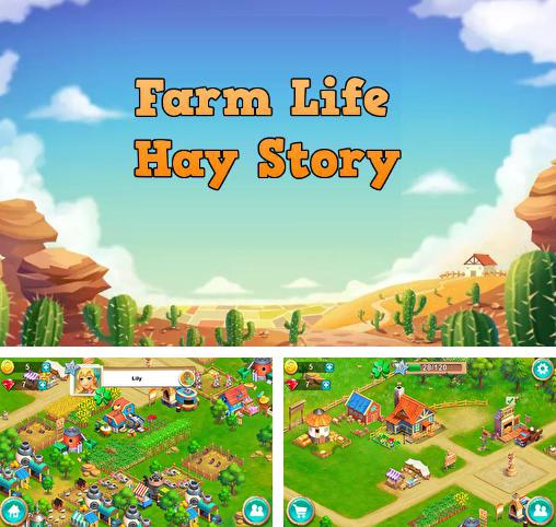 In addition to the game Farm resort for Android phones and tablets, you can also download Farm life: Hay story for free.