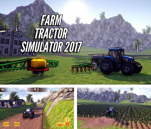 In addition to the game Farming simulator 2017 for Android phones and tablets, you can also download Farm tractor simulator 2017 for free.