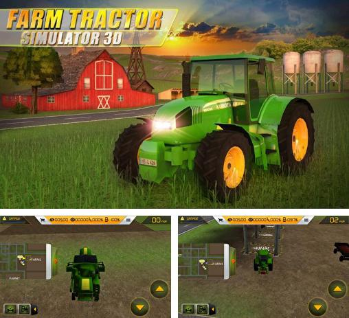 In addition to the game Tractor Farm Driver for Android phones and tablets, you can also download Farm tractor simulator 3D for free.