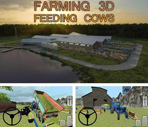 In addition to the game Tractor Farm Driver for Android phones and tablets, you can also download Farming 3D: Feeding cows for free.