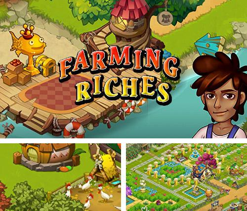 Farming riches