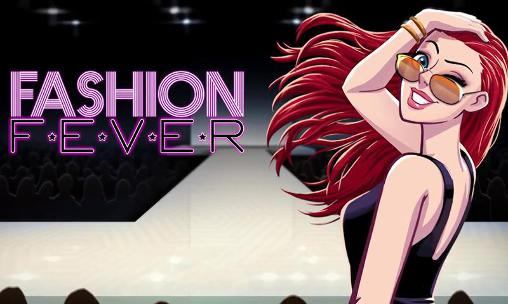 Fashion fever: Top model game обложка