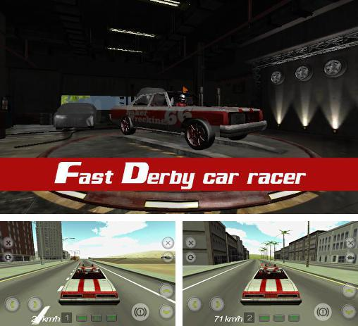 In addition to the game World of derby for Android phones and tablets, you can also download Fast derby car racer for free.