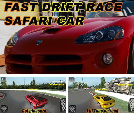 En plus du jeu Acceler 8 pour téléphones et tablettes Android, vous pouvez aussi télécharger gratuitement Course rapide de drift: Safari d'auto , Fast drift race. Safari car.