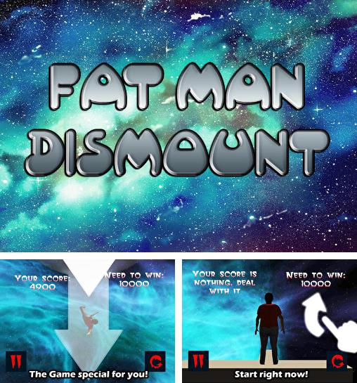 In addition to the game Whacksy Taxi for Android phones and tablets, you can also download Fat man dismount for free.