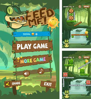 In addition to the game SkatinGirlz for Android phones and tablets, you can also download Feed Me for free.