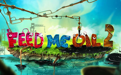 Feed me oil 2 poster