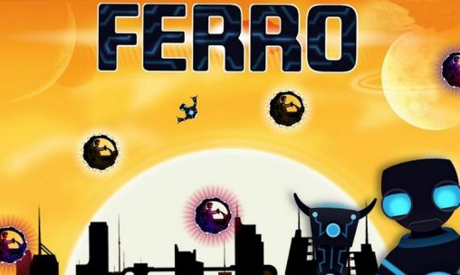 Ferro: Robot on the run