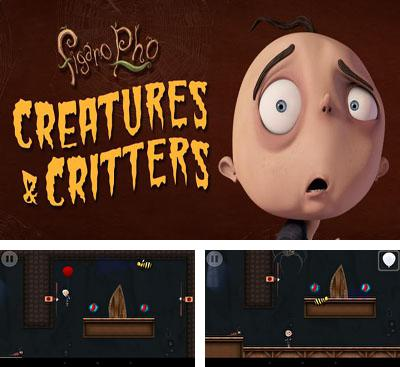 In addition to the game Crumble Zone for Android phones and tablets, you can also download Figaro Pho Creatures & Critters for free.
