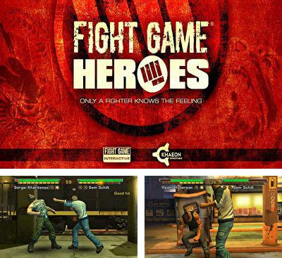 In addition to the game Way of the Dogg for Android phones and tablets, you can also download Fight Game Heroes for free.