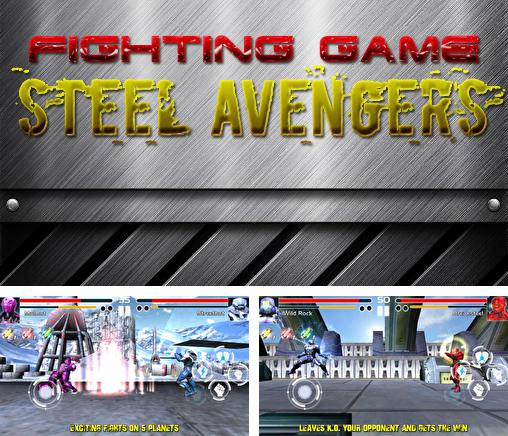In addition to the game Steel: Street fighter club for Android phones and tablets, you can also download Fighting game: Steel avengers for free.