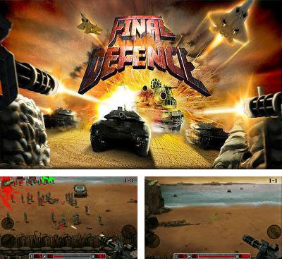In addition to the game Hunters Episode One for Android phones and tablets, you can also download Final Defence for free.