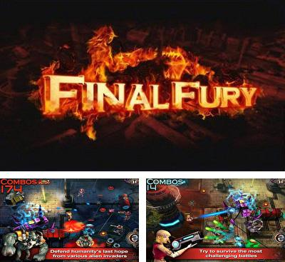 In addition to the game Sol Runner for Android phones and tablets, you can also download Final Fury for free.