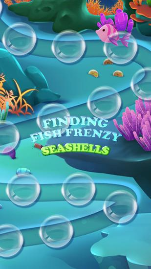 Finding fish frenzy: Seashells