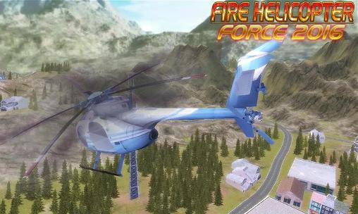 Fire helicopter: Force 2016 обложка