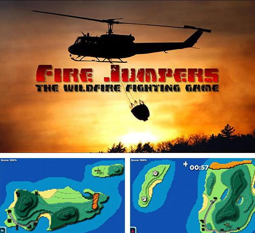Fire jumpers: The wildfire fighting game