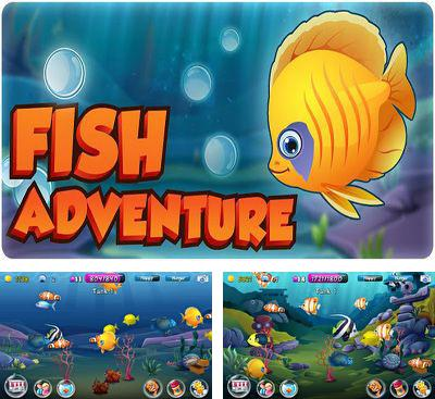 In addition to the game Tap Fish for Android phones and tablets, you can also download Fish Adventure for free.