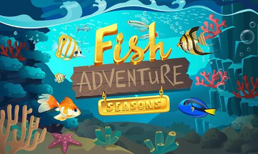 Fish adventure: Seasons