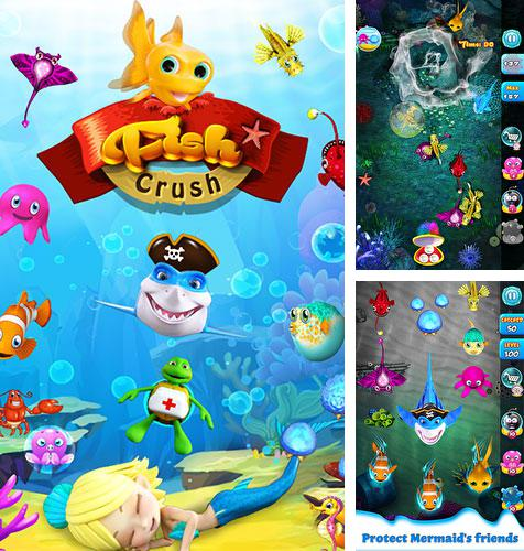 In addition to the game SAMMY 2 . The Great Escape. for Android phones and tablets, you can also download Fish crush for free.