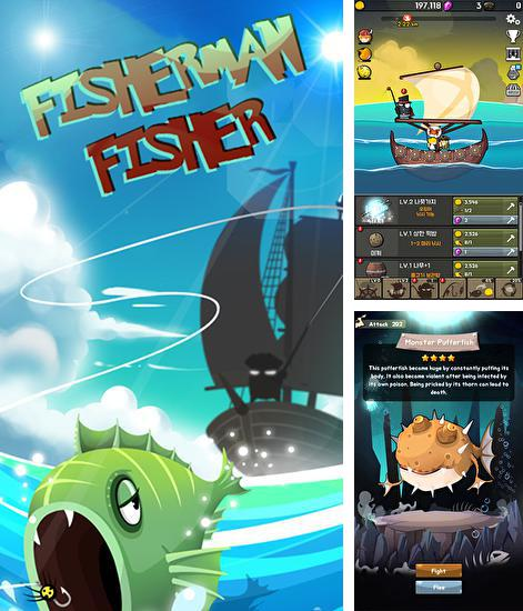 In addition to the game Tap cats: Idle warfare for Android phones and tablets, you can also download Fisherman Fisher for free.
