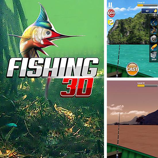 In addition to the game Fishing Kings for Android phones and tablets, you can also download Fishing 3D for free.