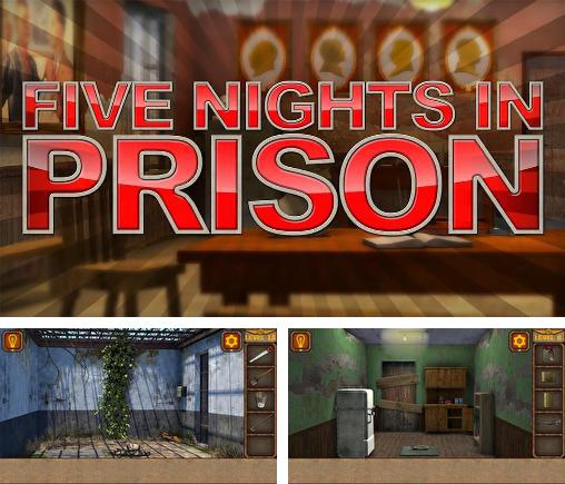 In addition to the game Bathory: The bloody countess for Android phones and tablets, you can also download Five nights in prison for free.