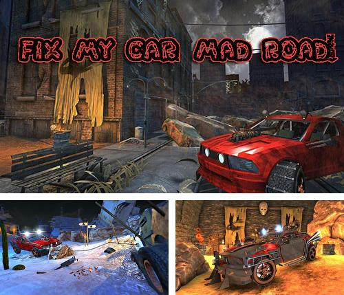 In addition to the game Fix my car: Supercar shop for Android phones and tablets, you can also download Fix my car: Mad road! for free.