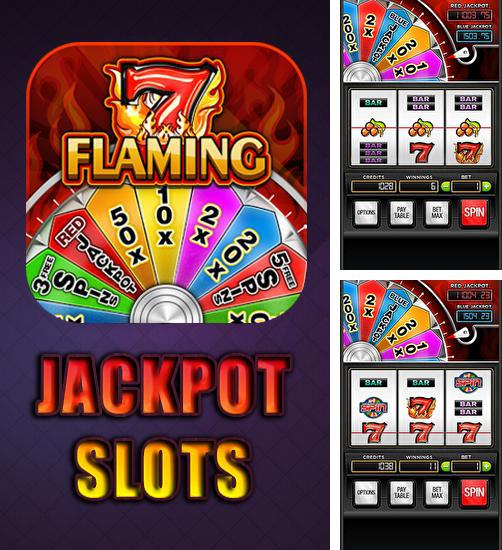 In addition to the game Slots Royale - Slot Machines for Android phones and tablets, you can also download Flaming jackpot slots for free.