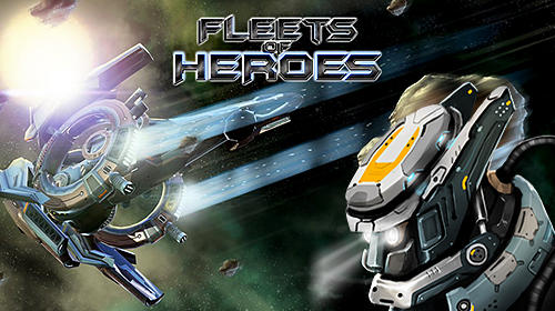 Fleets of Heroes hack version