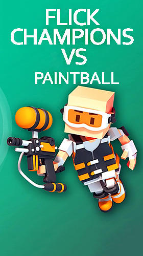 Flick champions VS: Paintball poster