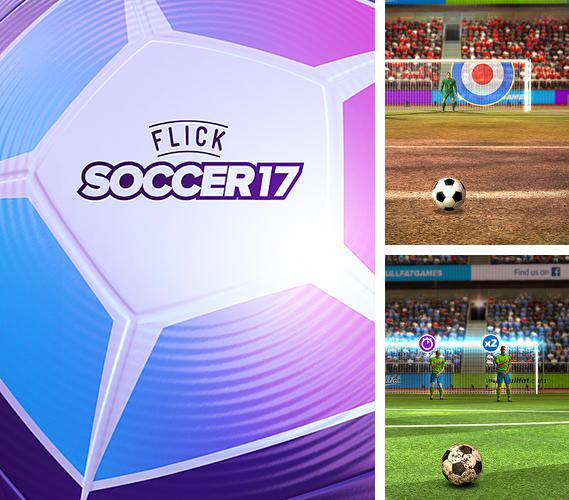 In addition to the game Shoot goal: League 2017 for Android phones and tablets, you can also download Flick soccer 17 for free.