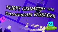 Flippy geometry on dangerous passager APK