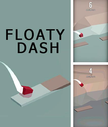 Floaty dash