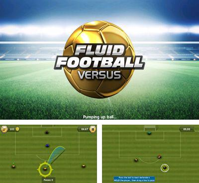 In addition to the game Tires of Fury Monster Truck Racing for Android phones and tablets, you can also download Fluid Football Versus for free.