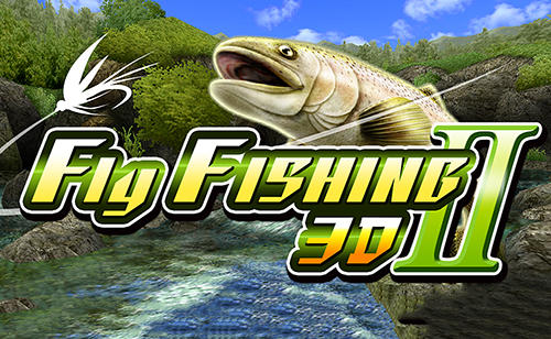 Fly fishing 3D 2