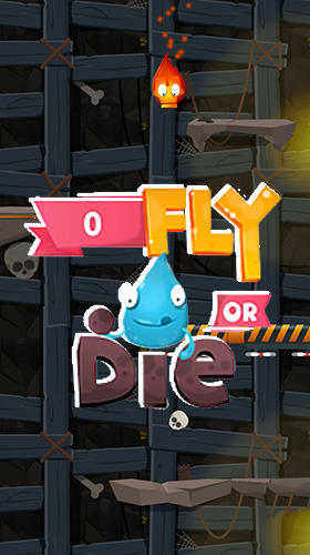 Fly or die poster