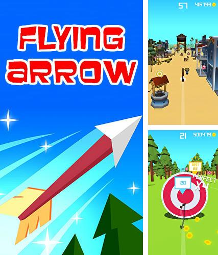 In addition to the game Up 9: Hexa puzzle! Merge numbers to get 9 for Android phones and tablets, you can also download Flying arrow by Voodoo for free.