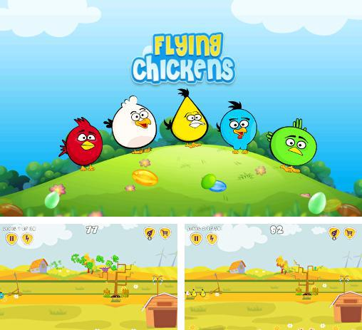 In addition to the game Chicken Raid for Android phones and tablets, you can also download Flying chickens for free.
