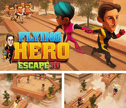 Flying hero escape 3D