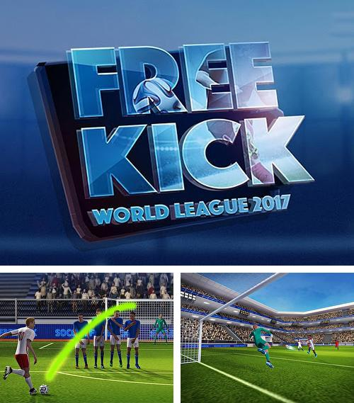 Кроме игры Soccer star 2017: Top leagues скачайте бесплатно Football free kick world league 2017 для Android телефона или планшета.